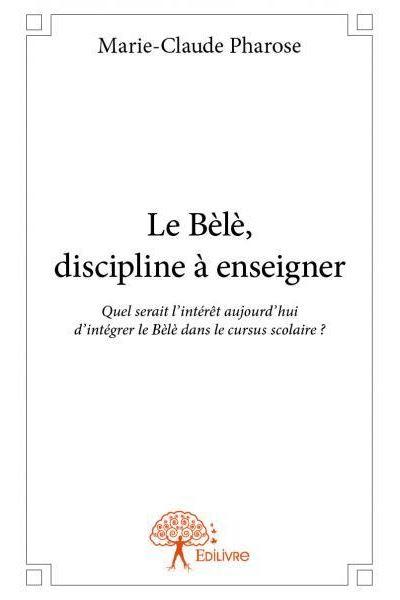 Le bèlè, discipline à enseigner