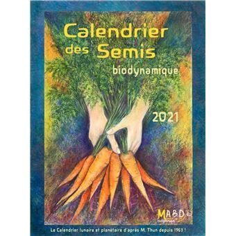 Calendrier Des Semis Biodynamique 2021 Calendrier des semis 2021 Biodynamique   broché   Maria Thun