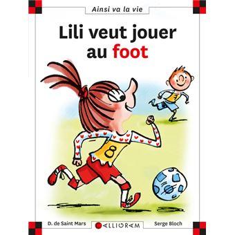 N°120 Lili veut jouer au foot