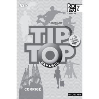 Tip Top Espagnol Seconde Corrige