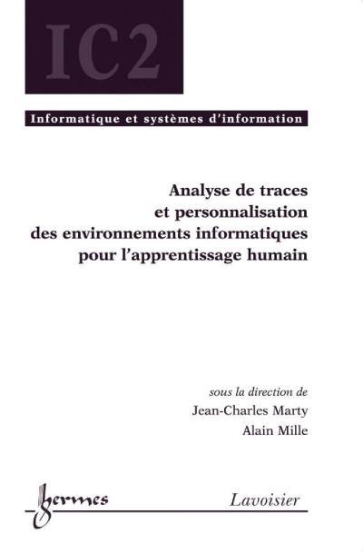 Analyse de traces et personnalisation des environnements inf