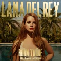 Born to die - the..