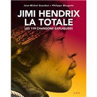 Jimi Hendrix, La Totale