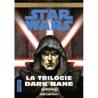 Star WarsStar Wars - La Trilogie Dark Bane - Intégrale