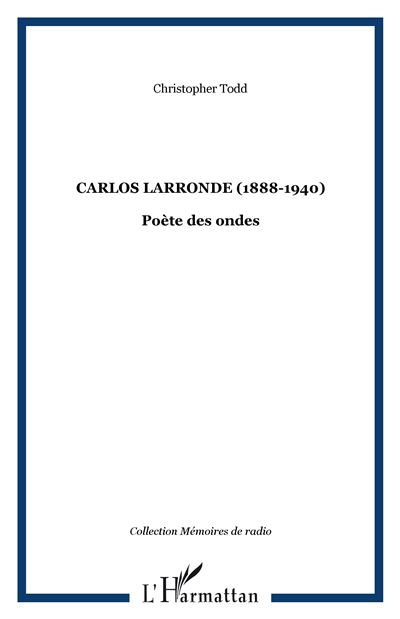Carlos Larronde 1888-1940