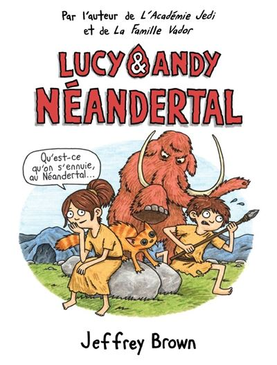 Lucy et Andy Néandertal