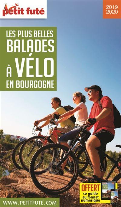 Balades a velo bourgogne 2019 petit fute + offre num