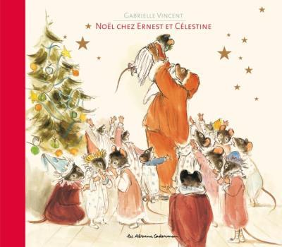 Noël chez Ernest et Célestine - 9782203071414 - 6,99 €