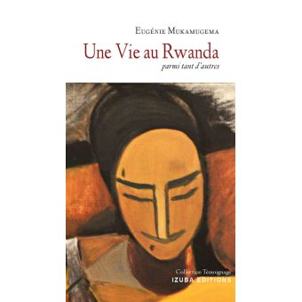 Une vie au Rwanda