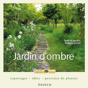 Jardin d\'ombre - broché - Philippe Ferret - Achat Livre | fnac
