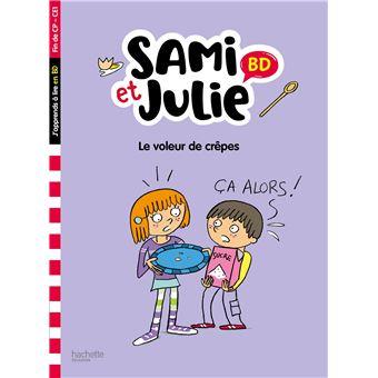 Sami et JulieJ'apprends à lire avec Sami et Julie BD : Le voleur de crêpes ?