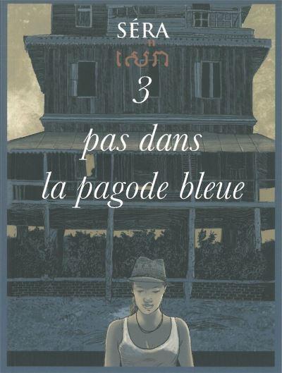 3 pas dans la pagode bleue