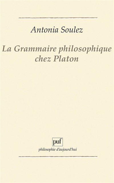 Grammaire philosophique chez platon - Puf