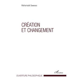 Creation et changement