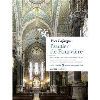 Psautier de Fourvière - volume 3 : année C