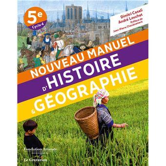 Nouveau Manuel D Histoire Geographie 5eme Cycle 4