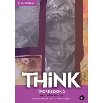 THINK 2 - WORKBOOK WITH ONLINE PRACTICE
