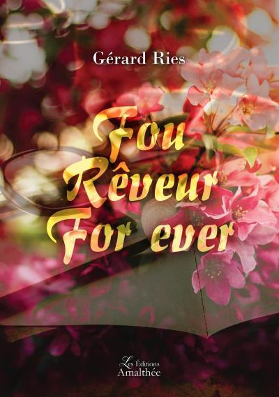 Fou Rêveur For ever