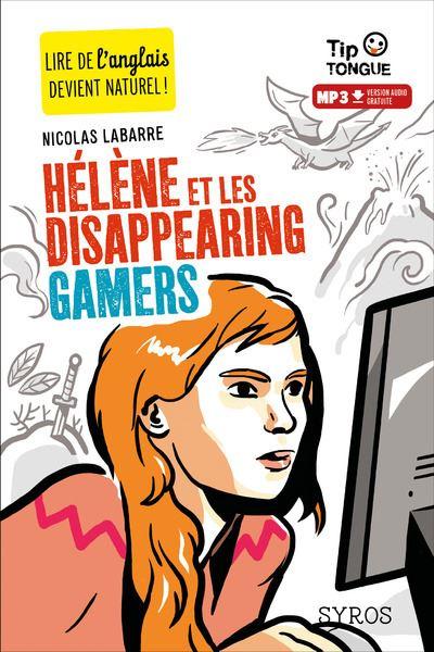 Hélène et les disappearing gamers