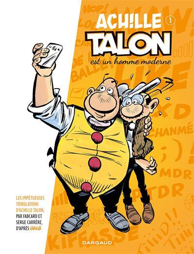 Achille Talon est un homme moderne