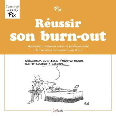 Reussir son burn out
