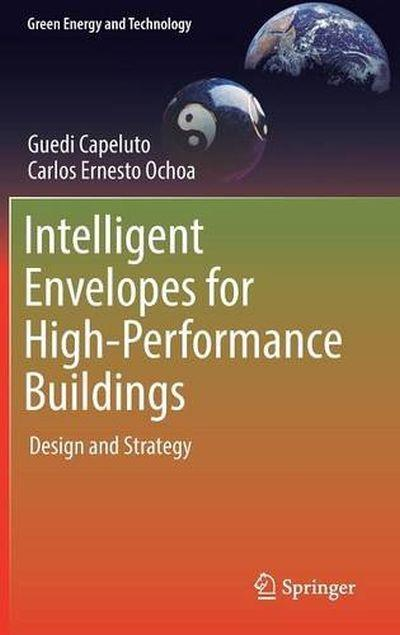 Intelligent envelopes for high performance buildings