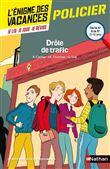 L'énigme des vacances de la 6ème à la 5ème Drôle de trafic