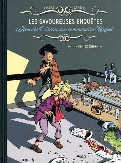 Les savoureuses enquêtes d'Hercule Poireau et du commissaire Magret - tome 1 Dix petits chefs
