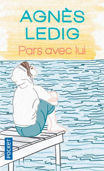 Pars avec Lui d'Agnès Ledig Pars-avec-lui