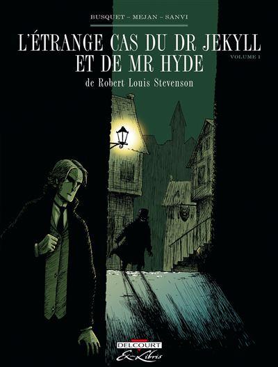 Etrange cas Dr Jekyll et Hyde, Stevenson 01