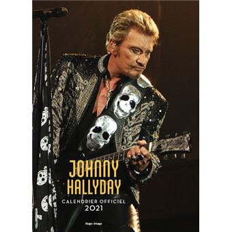 Calendrier 2021 Johnny Hallyday Calendrier mural Johnny Hallyday 2021   broché   Collectif   Achat