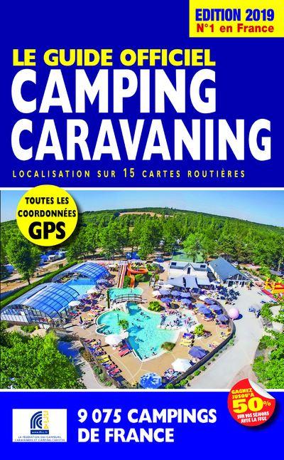 Le Guide Officiel Camping Caravaning 2019
