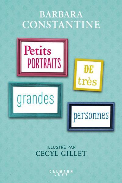 Petits portraits de très Grandes Personnes - 9782702161630 - 5,99 €