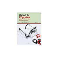 Manuel de l'opticien anatomie, physiologie, pathologie