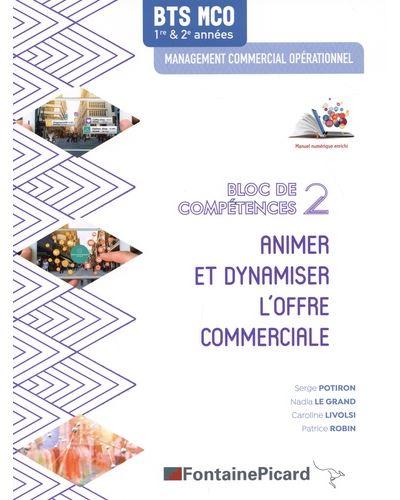 Animer et dynamiser l'offre commerciale BTS MCO bloc de compétences 2