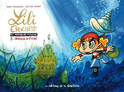 Lili Crochette et Monsieur Mouche - Tome 3 : Sacrilège au p'tit dèj'