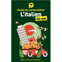 Guide de conversation Italien pour les Nuls, 4ed