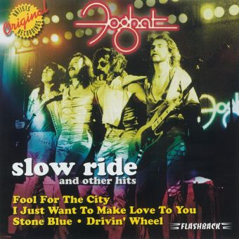 SLOW RIDE AND OTHER HITS (IMP)