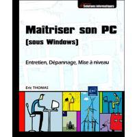 Connaître et Maîtriser son PC sous Windows
