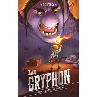 Jake GryphonJake Gryphon - Livre 2 - Jake et les Géants