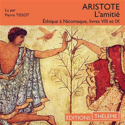 L'amitié - Éthique à Nicomaque - Livres VIII et IX - 9791025601211 - 14,99 €