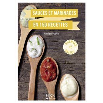 Le Petit Livre de - Sauces et marinades en 150 recettes