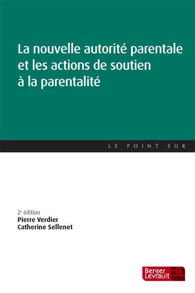 Nouvelle autorite parentale 2e ed