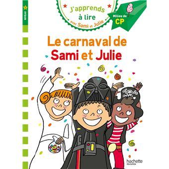 Sami et JulieSami et Julie CP Niveau 2 Le carnaval de Sami et Julie