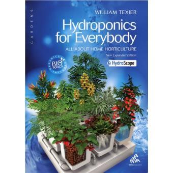 Hydroponics for everybody