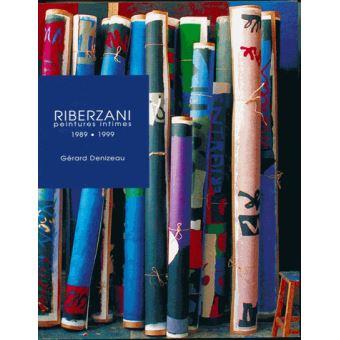 Riberzani peinture intimes 1989-1999