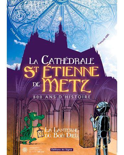 Cathédrale de Saint Etienne de Metz