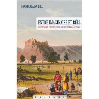 Entre imaginaire et réel - Les voyageurs britanniques en Asi