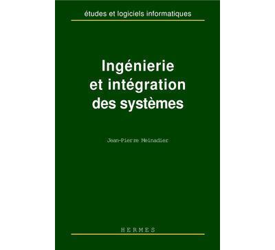 Ingénierie et intégration des systèmes