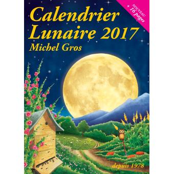 Calendrier lunaire 2017 broch michel gros livre tous les livres la fnac - Calendrier lunaire plantation 2017 ...